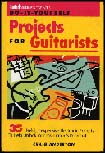 Projects for Guitarists by Craig Anderton